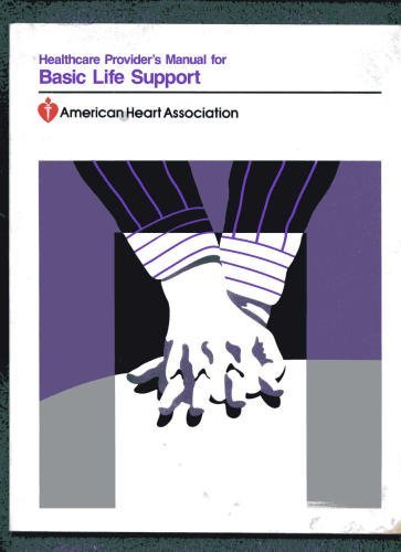 9780874936025: Healthcare Provider's Manual for Basic Life Support,1988 publication