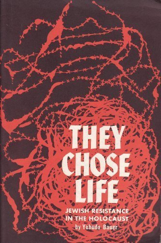 9780874950007: They Chose Life: Jewish Resistance in the Holocaust
