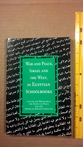 9780874951301: War and Peace, Israel and the West, in Egyptian Schoolbooks