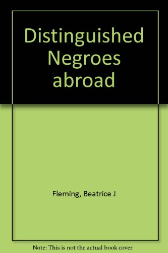 DISTINGUISHED NEGROES ABROAD: Fleming, Beatrice Jackson and Pryde, Marion Jackson