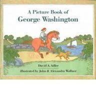 A Picture Book of George Washington [With Paperback Book] (Picture Book Biographies): Adler, David ...