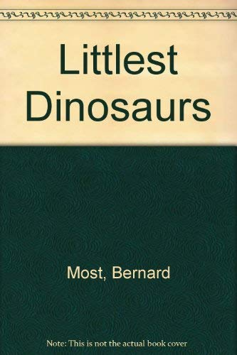 9780874991932: Littlest Dinosaurs