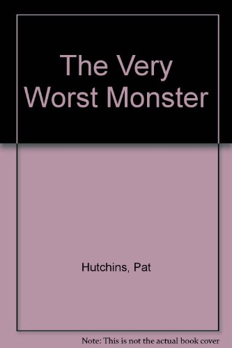 9780874992922: The Very Worst Monster