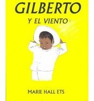 9780874993646: Gilberto y el Viento [With 4 Paperback Books] = Gilberto and the Wind