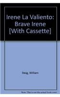 9780874994148: Irene La Valiento: Brave Irene [With Cassette]