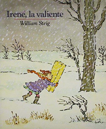 9780874994162: Irene la Valiente = Brave Irene