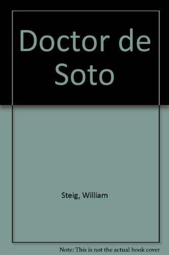 Doctor de Soto (Spanish Edition) (9780874994599) by William Steig