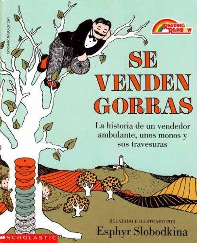 9780874995121: Se Venden Gorras: LA Historia De UN Vendedor Ambulante, Unos Monos Y Sus Travesuras (Spanish Edition)
