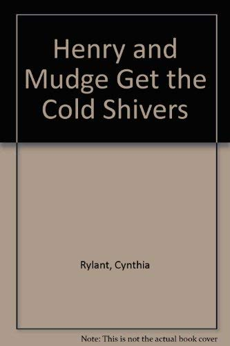 9780874995268: Henry and Mudge Get the Cold Shivers