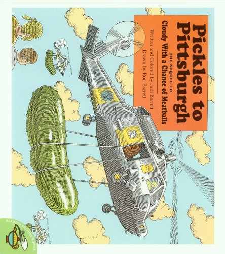 9780874995374: Pickles To Pittsburg: The Sequel To Cloudy With A Chance Of Meatballs (Cloudy and Pickles (Audio W/Paperback))