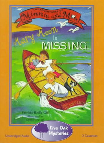 Mary Moon is Missing (Adventures of Minnie and Max) (087499635X) by Patricia Reilly Giff