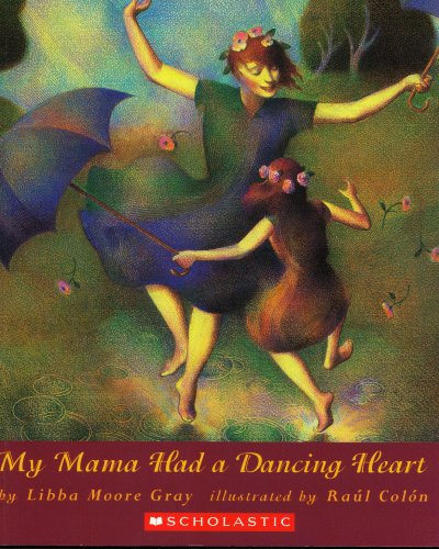 9780874997415: My Mama Had a Dancing Heart