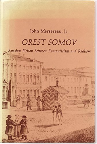 9780875010335: Orest Somov: Russian Fiction Between Romanticism and Realism