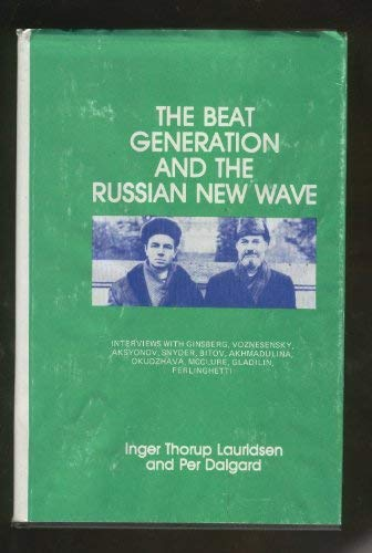 9780875010342: The Beat Generation and the Russian New Wave
