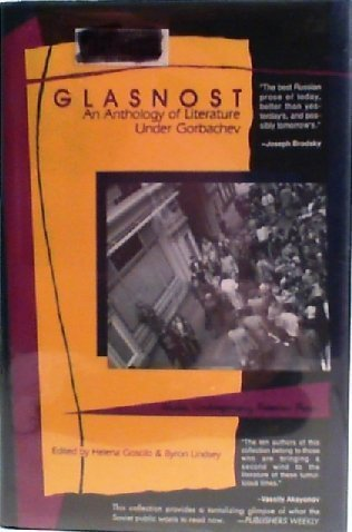 9780875010700: Glasnost: An Anthology of Russian Literature Under Gorbachev
