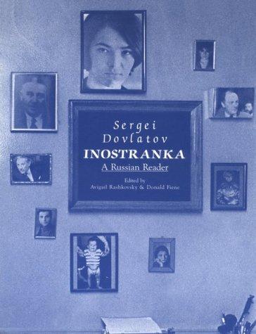 9780875010991: Inostranka: A Russian Reader