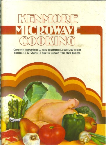 Kenmore Microwave Cooking: No Author