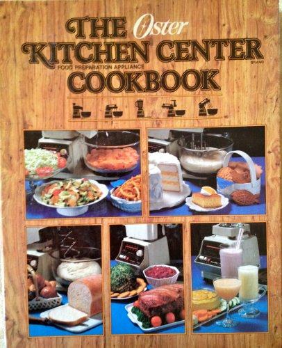 Oster Kitchen Center Cookbook: Oster