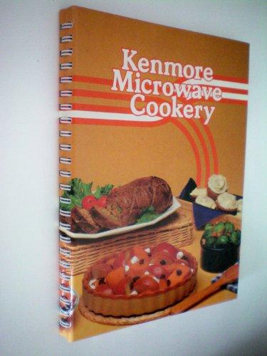 Kenmore Microwave Cookery: Kenmore: Sears