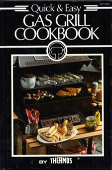 9780875021324: Quick & Easy Gas Grill Cookbook