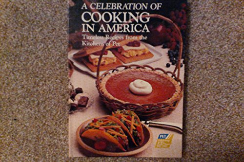 A Celebration of Cooking in America: Author Unknown