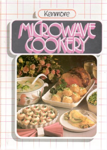 Kenmore Microwave Cookery: Virgina, editor Schomp