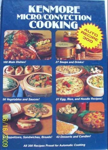 9780875021461: Auto recipe 300 Kenmore micro/convection cooking