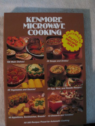 9780875021508: Kenmore microwave cooking: Spacemaster