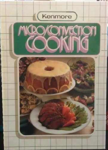 9780875021867: Kenmore Micro/Convection Cooking