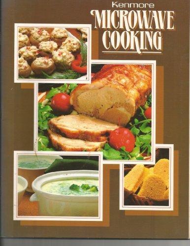 Kenmore Microwave Cooking: Sears