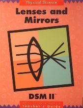 9780875041155: Lenses And Mirrors Dsm II (Delta Science Module, Teacher's Guide)