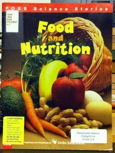 9780875047973: Food and Nutrition (Foss Science Stories), pb, 2000