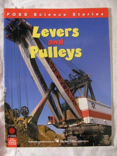 9780875048116: Levers and Pulleys (FOSS Science Stories)