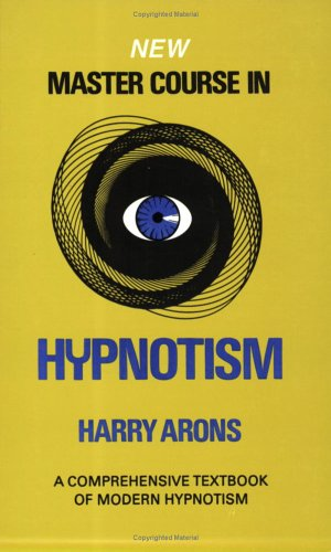 9780875052649: New Master Course in Hypnotism