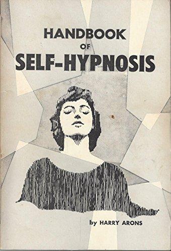 9780875052847: Handbook of Self-Hypnosis