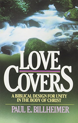 9780875080062: Love Covers: A Biblical Design for Unity in the Body of Christ