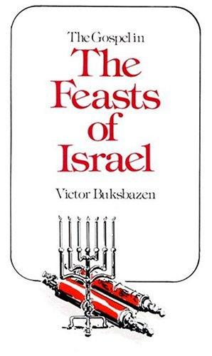 9780875080437: Gospel in the Feasts of Israel