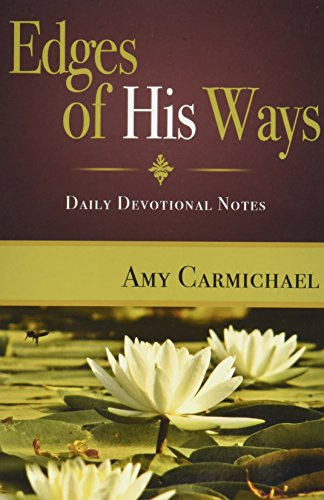 9780875080628: Edges of His Ways: Selections for Daily Reading