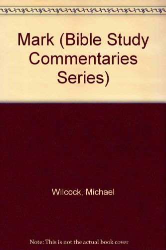 9780875081670: Mark (Bible Study Commentaries Series)