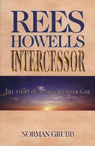 9780875081885: Rees Howells: Intercessor