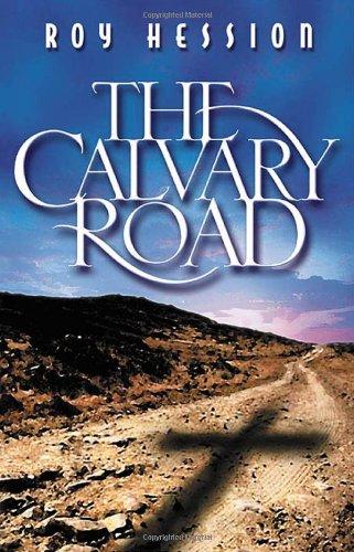 9780875082363: The Calvary Road