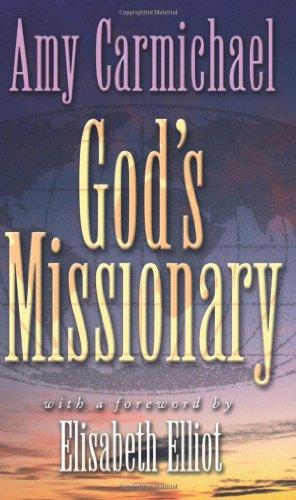 God's Missionary: Carmichael, Amy