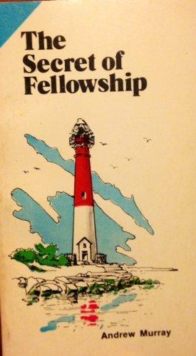 Secret of Fellowship