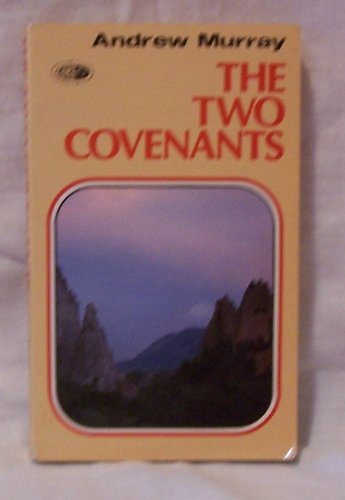 9780875083964: Two Covenants