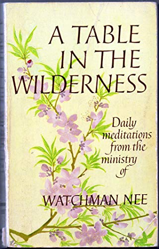 Table in the Wilderness (9780875084220) by Watchman Nee
