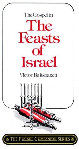 9780875084305: Gospel in the Feasts of Israel