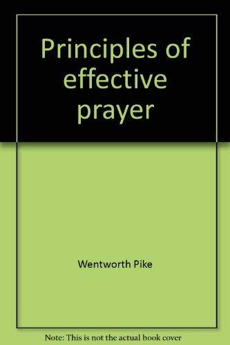 9780875084565: Principles of effective prayer