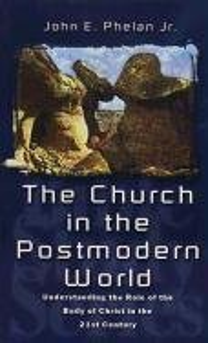 9780875084794: The Church in the Postmodern World