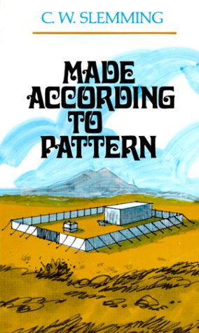 MADE ACCORDING TO PATTERN: Slemming, C. W.