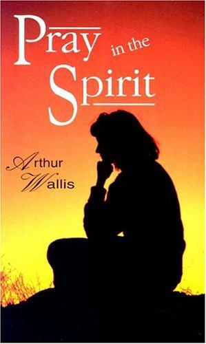 9780875085616: Pray in the Spirit